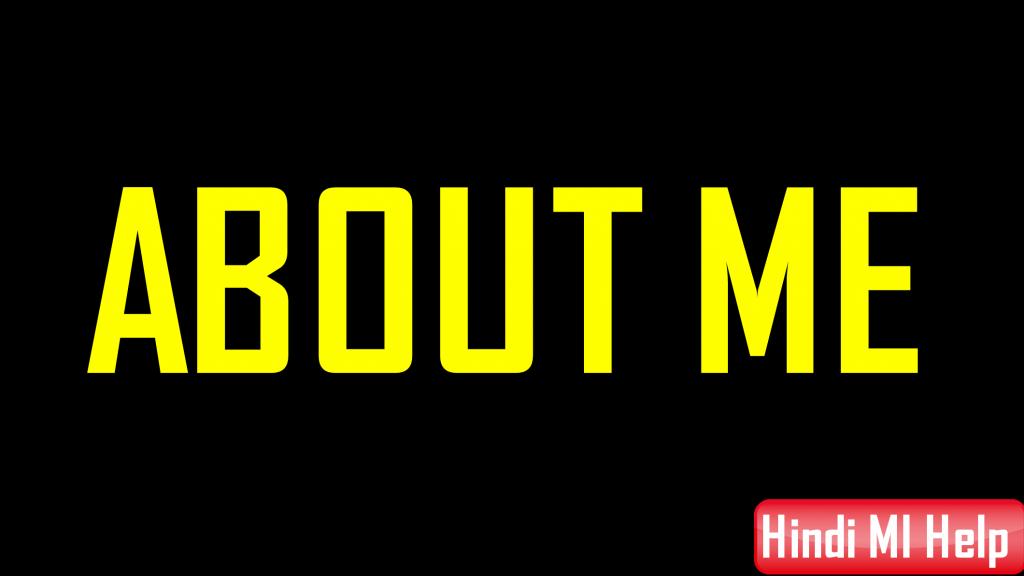 About Me Page Hindi MI Help