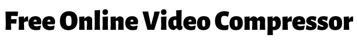free online video compressor