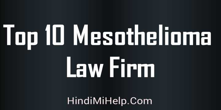 Top 10 Mesothelioma Law Firm