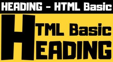 HEADING in HTML – HTML Basic