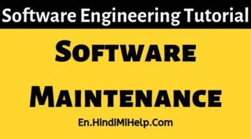 Software Maintenance – Software Engineering Tutorial
